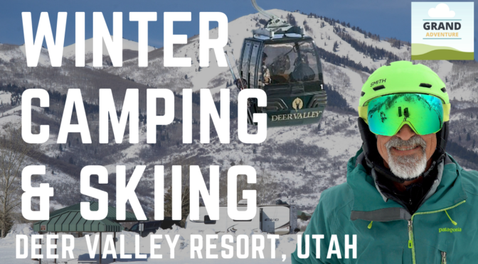VIDEO: Combining RV Camping and Skiing at Deer Valley